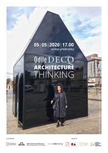 Odile DECQ / Architecture Thinking - on-line přednáška