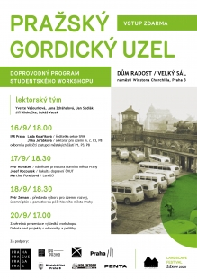 Pražský Gordický uzel / Doprovodný program studentského worshopu