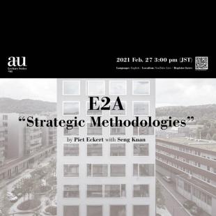 a+u Lecture Series #01: E2A