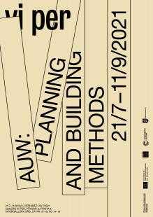 Planning and Building Methods - výstava v galerii VI PER