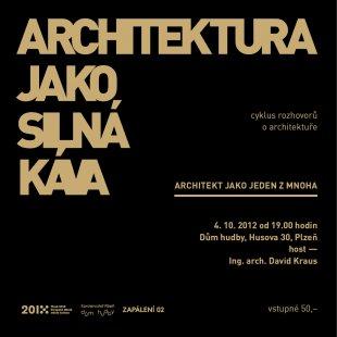 Architektura jako silná káva - David Kraus
