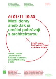 kruh podzim 2012: Mezi domy aneb Jak si umělci pohrávají sarchitekturou?