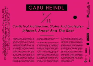 Gabu Heindl : Conflictual architecture, Stakes and Strategies