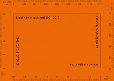 Pozvánka na výstavu knesl + kynčl architekti 2001-2012 v GJF