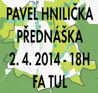 Pavel Hnilička: Plánování sídel
