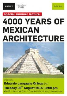 Přednáška: 4000 let mexické architektury, 5. 8. 2014