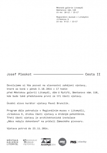 Pozvánka na výstavu Josef Pleskot - Cesta (II)