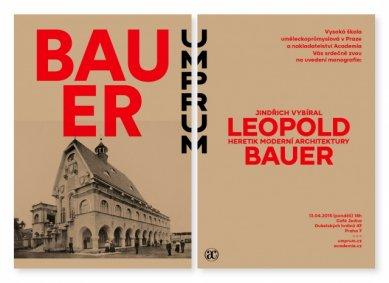 Leopold Bauer - heretik moderní architektury - křest publikace