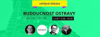 Budoucnost Ostravy v architektuře - veřejná debata