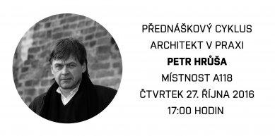 Architekt v praxi : Petr Hrůša