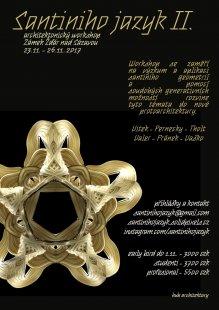 Santinihojazyk 2.1 - architektonický workshop a sympozium
