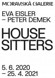 Eva Eisler - Peter Demek. House Sitters - výstava v Jurkovičově vile