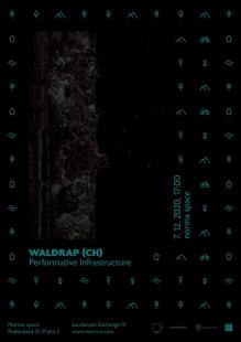 Waldrap (CH): Performative Infrastructure