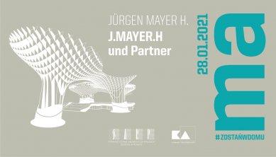 Jürgen Mayer H. - on-line přednáška