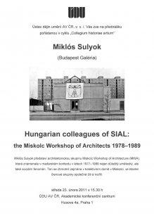 Přednáška Miklóse Sulyoka Hungarian colleagues of SIAL